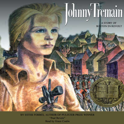 Johnny Tremain Audiobook, by Esther Forbes