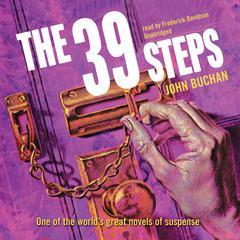 The Thirty-Nine Steps Audiobook, by John Buchan