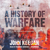 A History of Warfare, by John Keegan