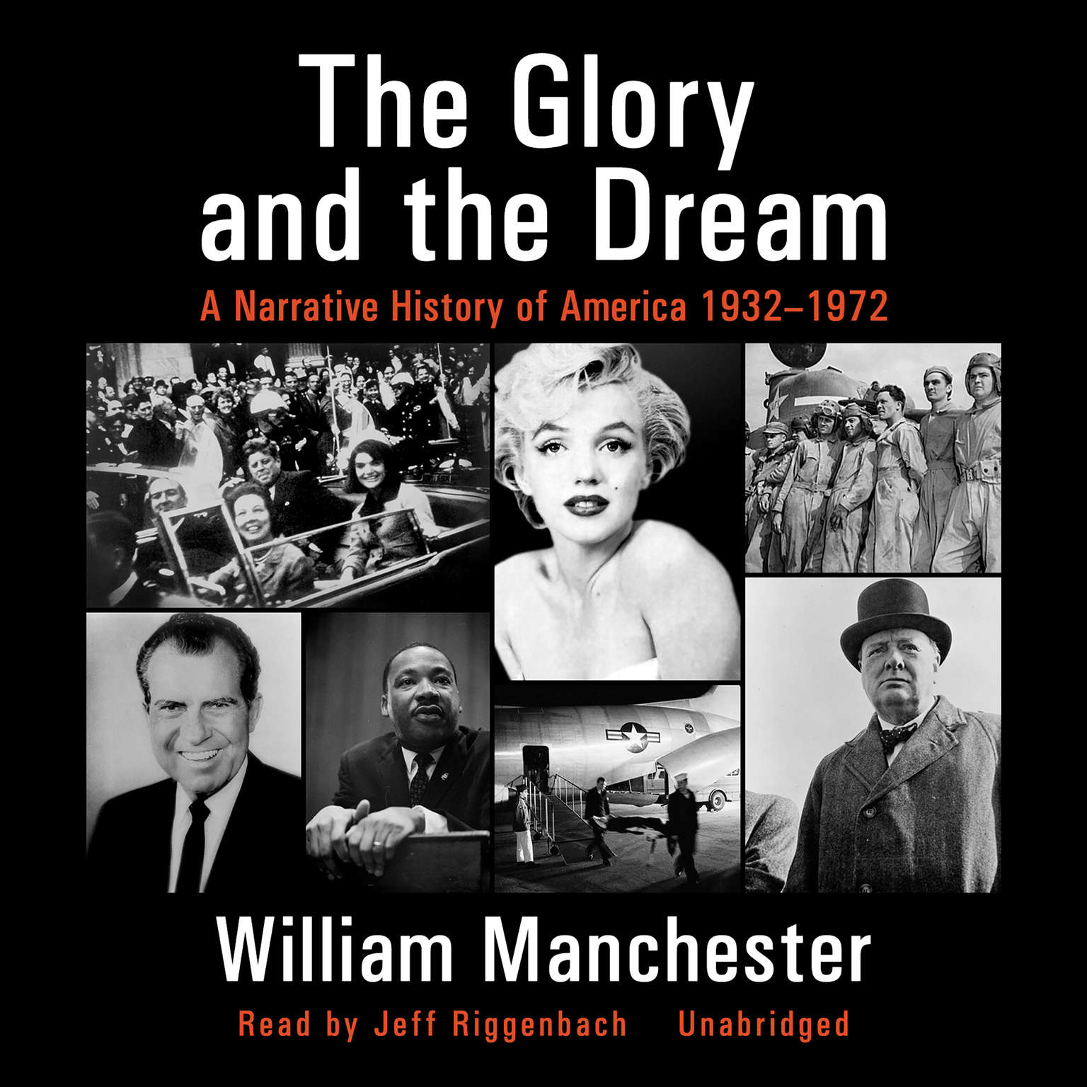 Printable The Glory and the Dream: A Narrative History of America, 1932–1972 Audiobook Cover Art