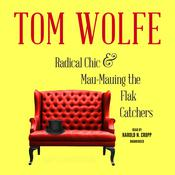 Radical Chic and Mau-Mauing the Flak Catchers Audiobook, by Tom Wolfe