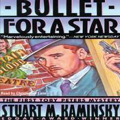Bullet for a Star, by Stuart M. Kaminsky