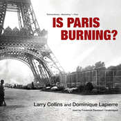 Is Paris Burning?, by Dominique Lapierre, Larry Collins