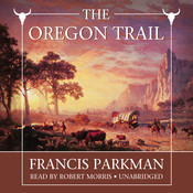The Oregon Trail, by Francis Parkman