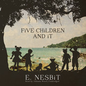 Five Children and It, by E. Nesbit