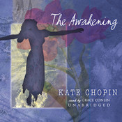 The Awakening Audiobook, by Kate Chopin