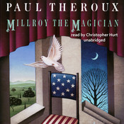 Millroy the Magician Audiobook, by Paul Theroux
