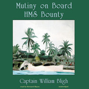 Mutiny on Board HMS Bounty Audiobook, by William Bligh