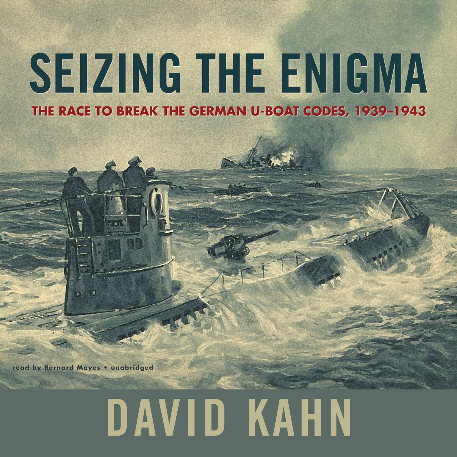 Printable Seizing the Enigma: The Race to Break the German U-Boat Codes, 1939–1943 Audiobook Cover Art