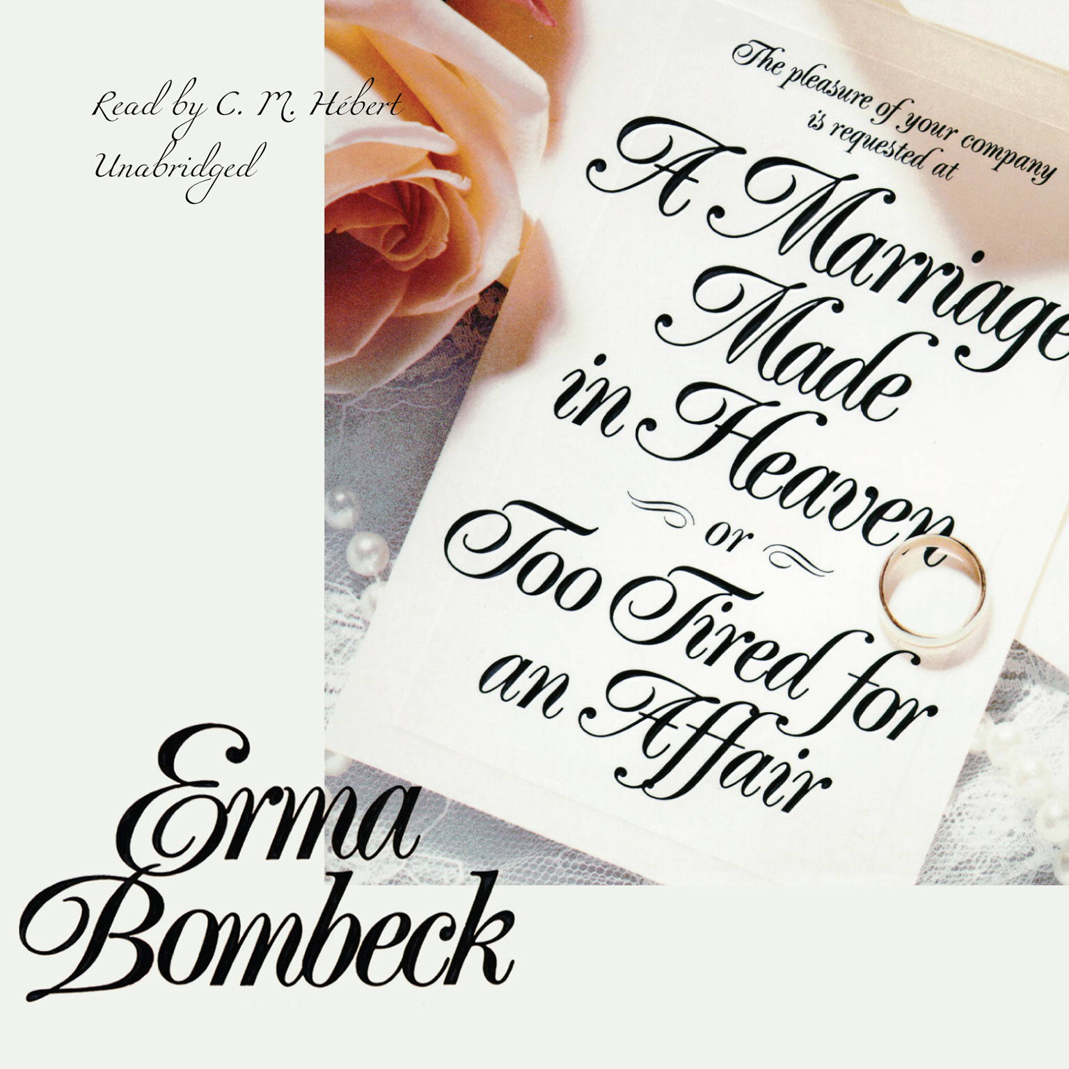 Printable A Marriage Made in Heaven, or Too Tired for an Affair Audiobook Cover Art