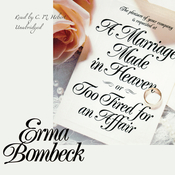 A Marriage Made in Heaven, or Too Tired for an Affair Audiobook, by Erma Bombeck