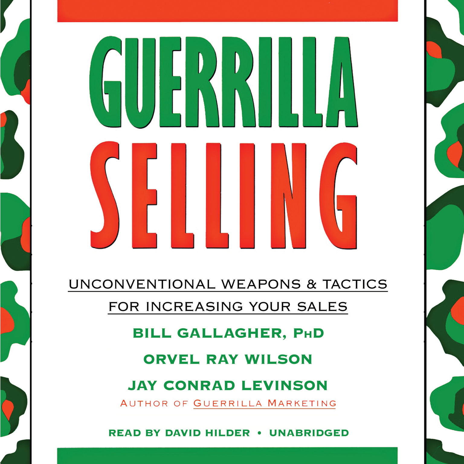 Printable Guerrilla Selling: Unconventional Weapons and Tactics for Increasing Your Sales Audiobook Cover Art