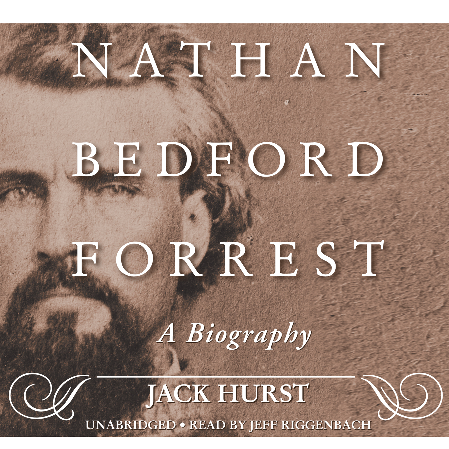 Printable Nathan Bedford Forrest: A Biography Audiobook Cover Art