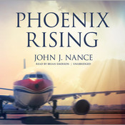Phoenix Rising Audiobook, by John J. Nance