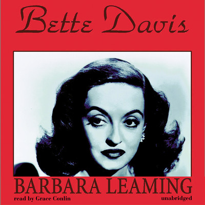 Bette Davis: A Biography Audiobook, by Barbara Leaming