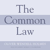 The Common Law, by Oliver Wendell Holmes