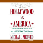 Hollywood vs. America: Popular Culture and the War on Traditional Values Audiobook, by Michael Medved
