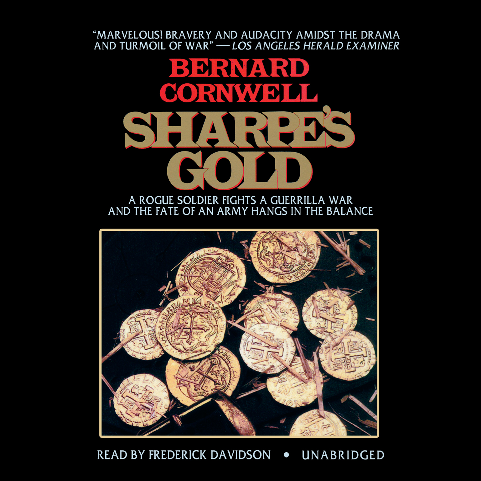 Printable Sharpe's Gold: Richard Sharpe and the Destruction of Almeida, August 1810 Audiobook Cover Art