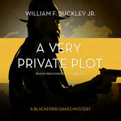 A Very Private Plot: A Blackford Oakes Novel, by William F. Buckley