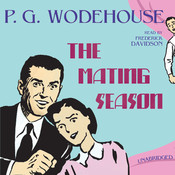 The Mating Season Audiobook, by P. G. Wodehouse