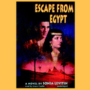 Escape from Egypt Audiobook, by Sonia Levitin
