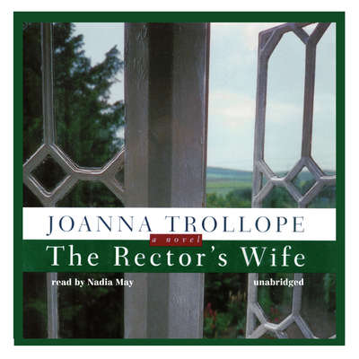 The Rector's Wife Audiobook, by Joanna Trollope