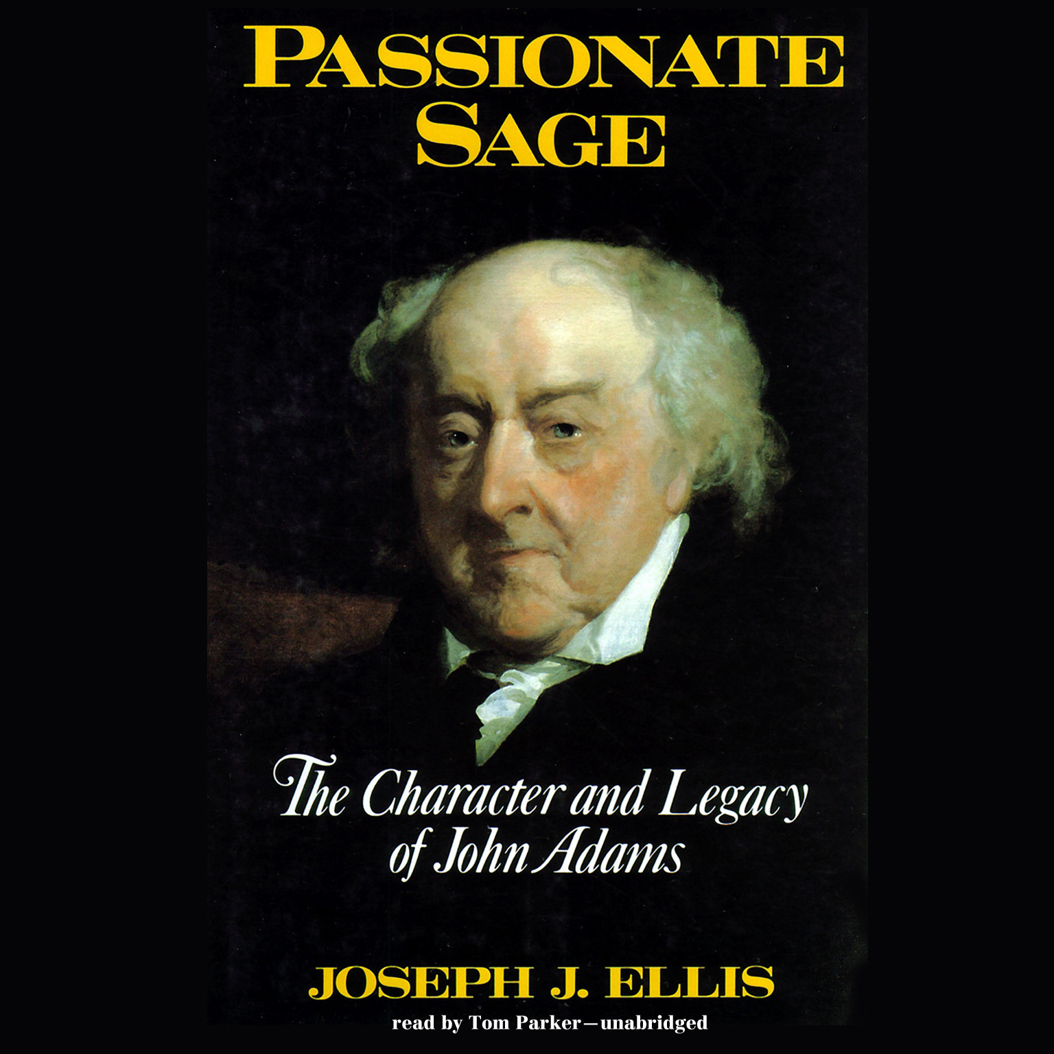 Printable Passionate Sage: The Character and Legacy of John Adams Audiobook Cover Art