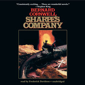 Sharpe's Company: Richard Sharpe and the Siege of Badajoz, January to April 1812, by Bernard Cornwell