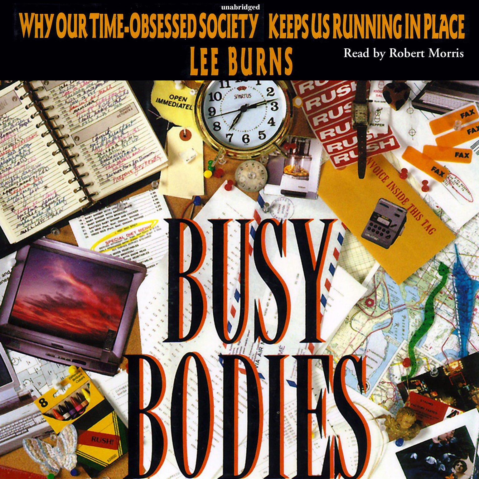Printable Busy Bodies: Why Our Time-Obsessed Society Keeps Us Running in Place Audiobook Cover Art