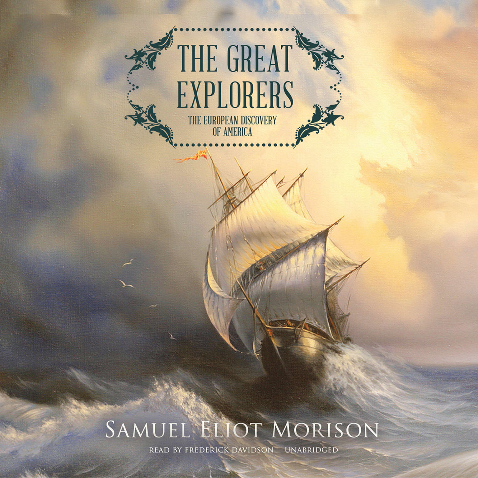 Printable The Great Explorers: The European Discovery of America Audiobook Cover Art