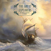 The Great Explorers: The European Discovery of America Audiobook, by Samuel Eliot Morison