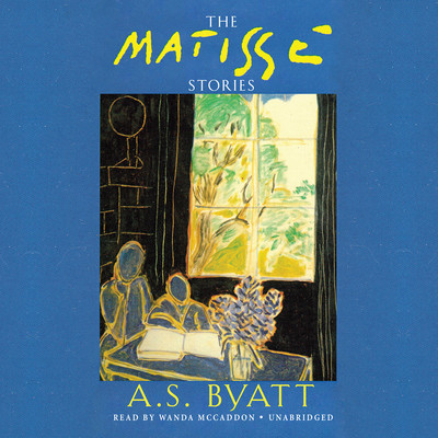 The Matisse Stories Audiobook, by A. S. Byatt