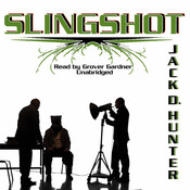 Slingshot Audiobook, by Jack D. Hunter