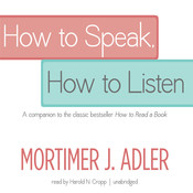 How to Speak, How to Listen, by Mortimer J. Adler