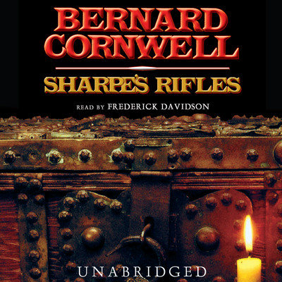 Sharpe's Rifles: Richard Sharpe and the French Invasion of Galicia, January 1809 Audiobook, by