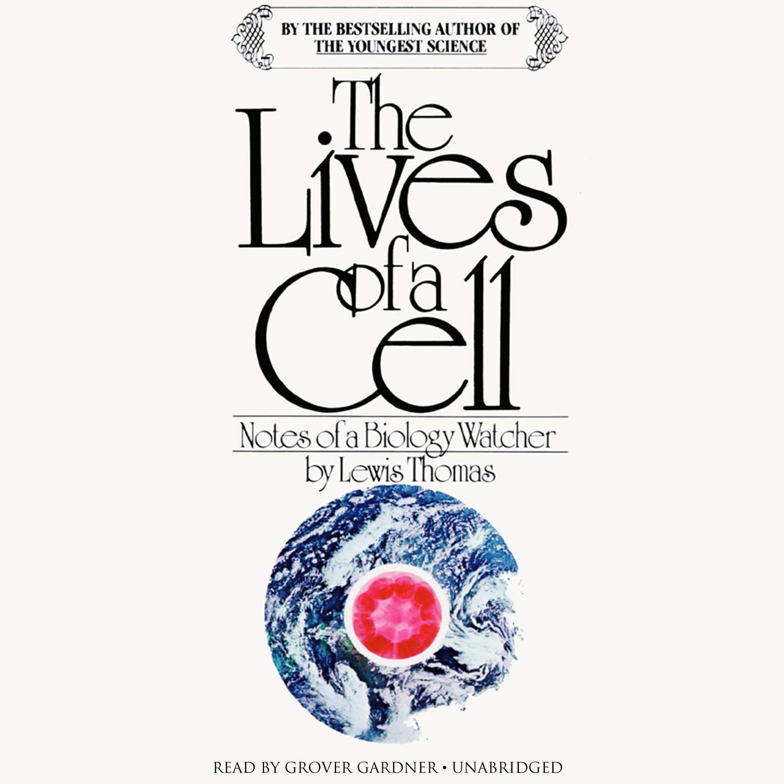 Printable The Lives of a Cell: Notes of a Biology Watcher Audiobook Cover Art