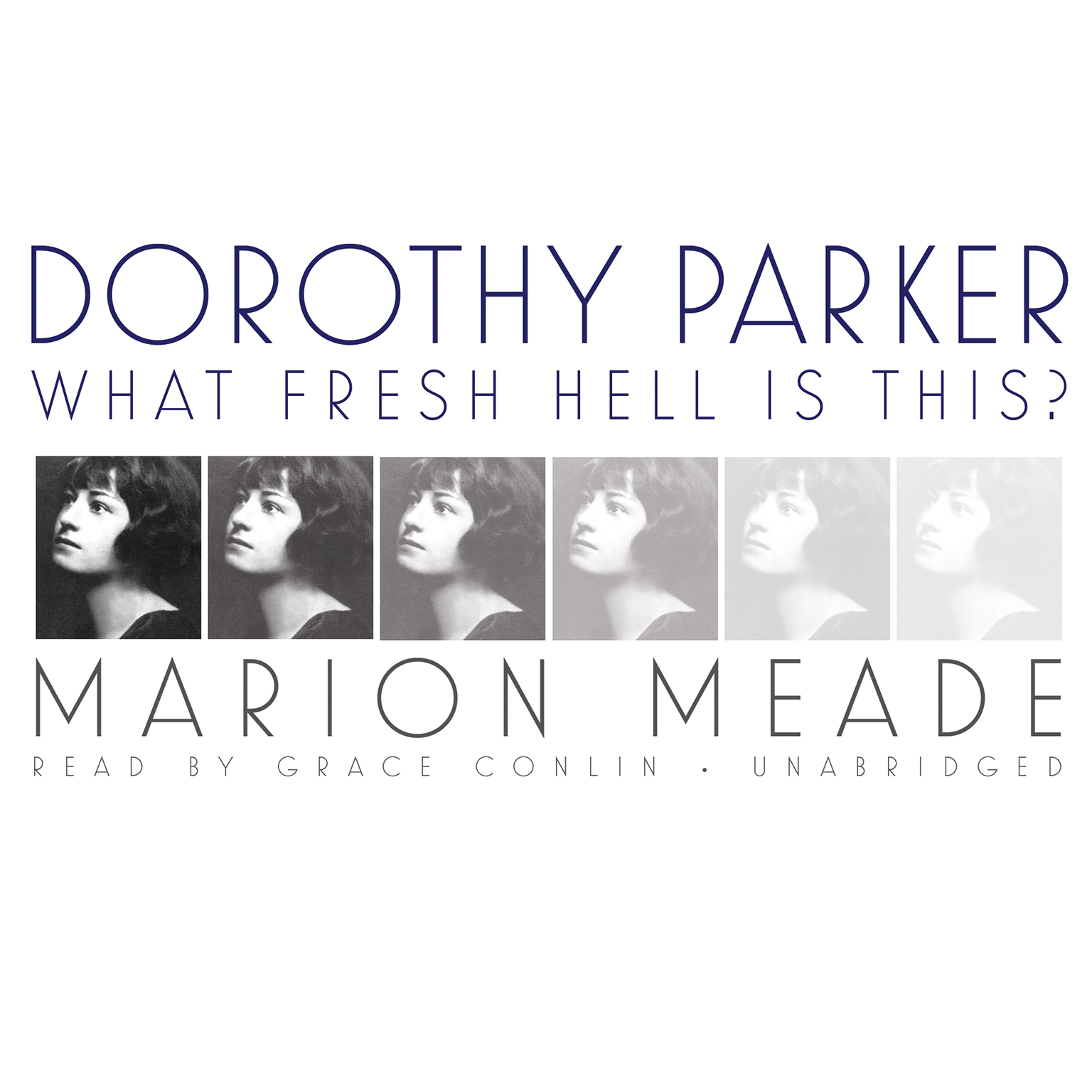 Printable Dorothy Parker: What Fresh Hell Is This? Audiobook Cover Art
