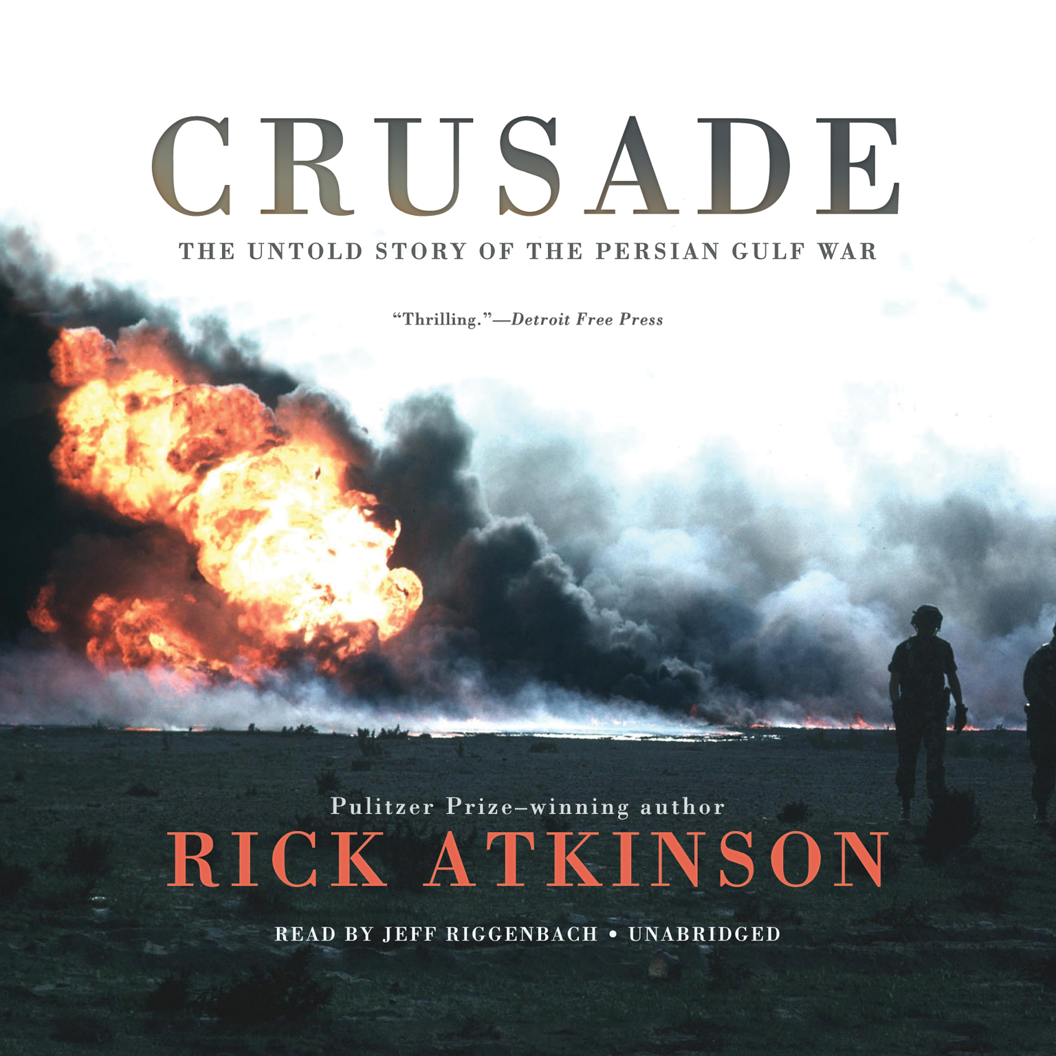 Printable Crusade: The Untold Story of the Persian Gulf War Audiobook Cover Art