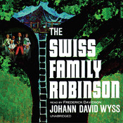 The Swiss Family Robinson Audiobook, by Johann David Wyss