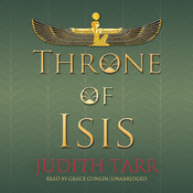 Throne of Isis Audiobook, by Judith Tarr