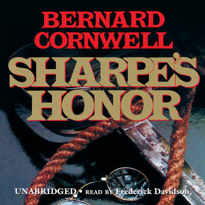 Sharpe's Honor: Richard Sharpe and the Vitoria Campaign, February to June 1813 Audiobook, by Bernard Cornwell