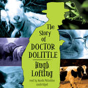 The Story of Doctor Dolittle Audiobook, by Hugh Lofting