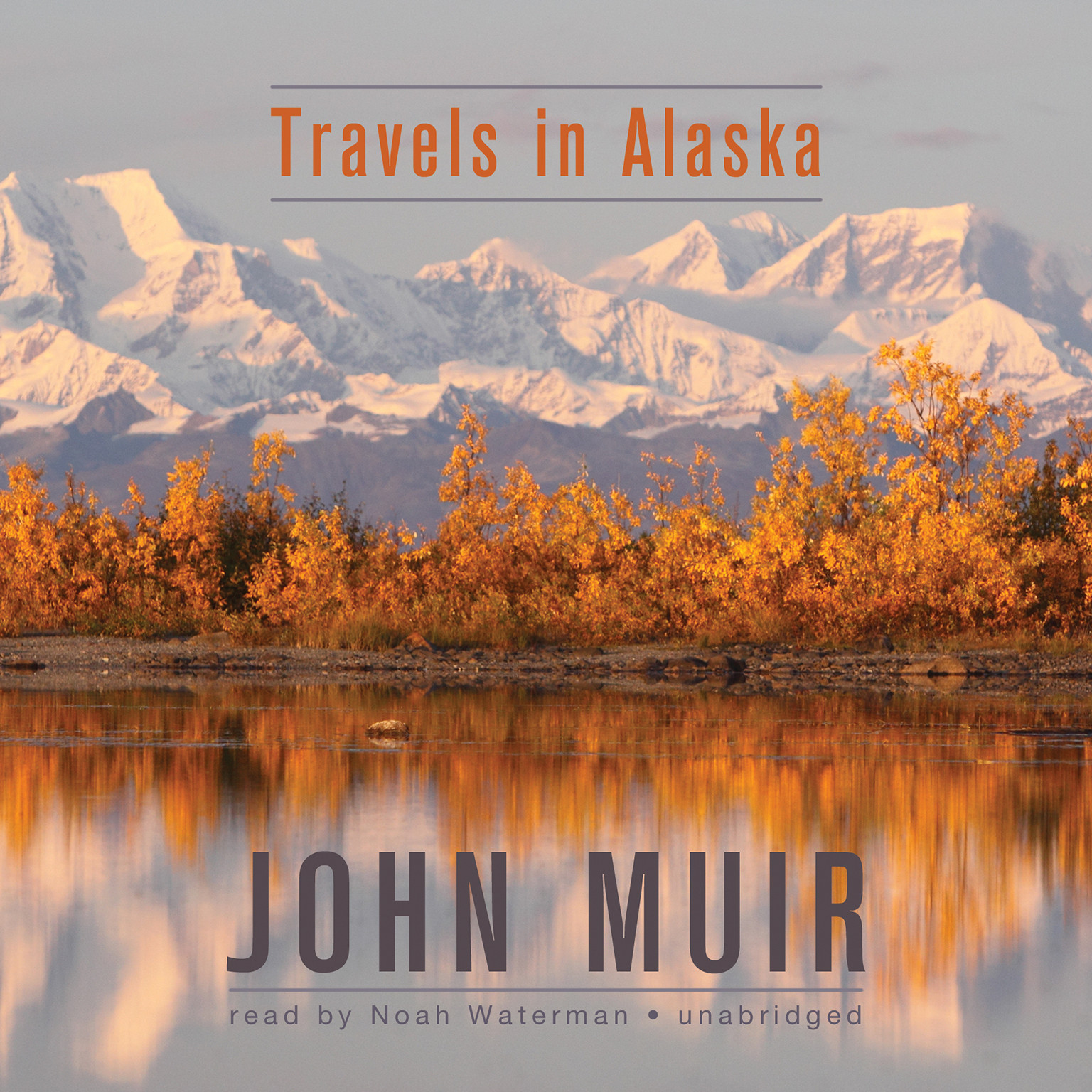 Printable Travels in Alaska Audiobook Cover Art