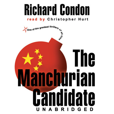 The Manchurian Candidate Audiobook, by Richard Condon