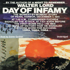 Day of Infamy Audiobook, by Walter Lord