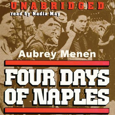 Four Days of Naples Audiobook, by Aubrey Menen