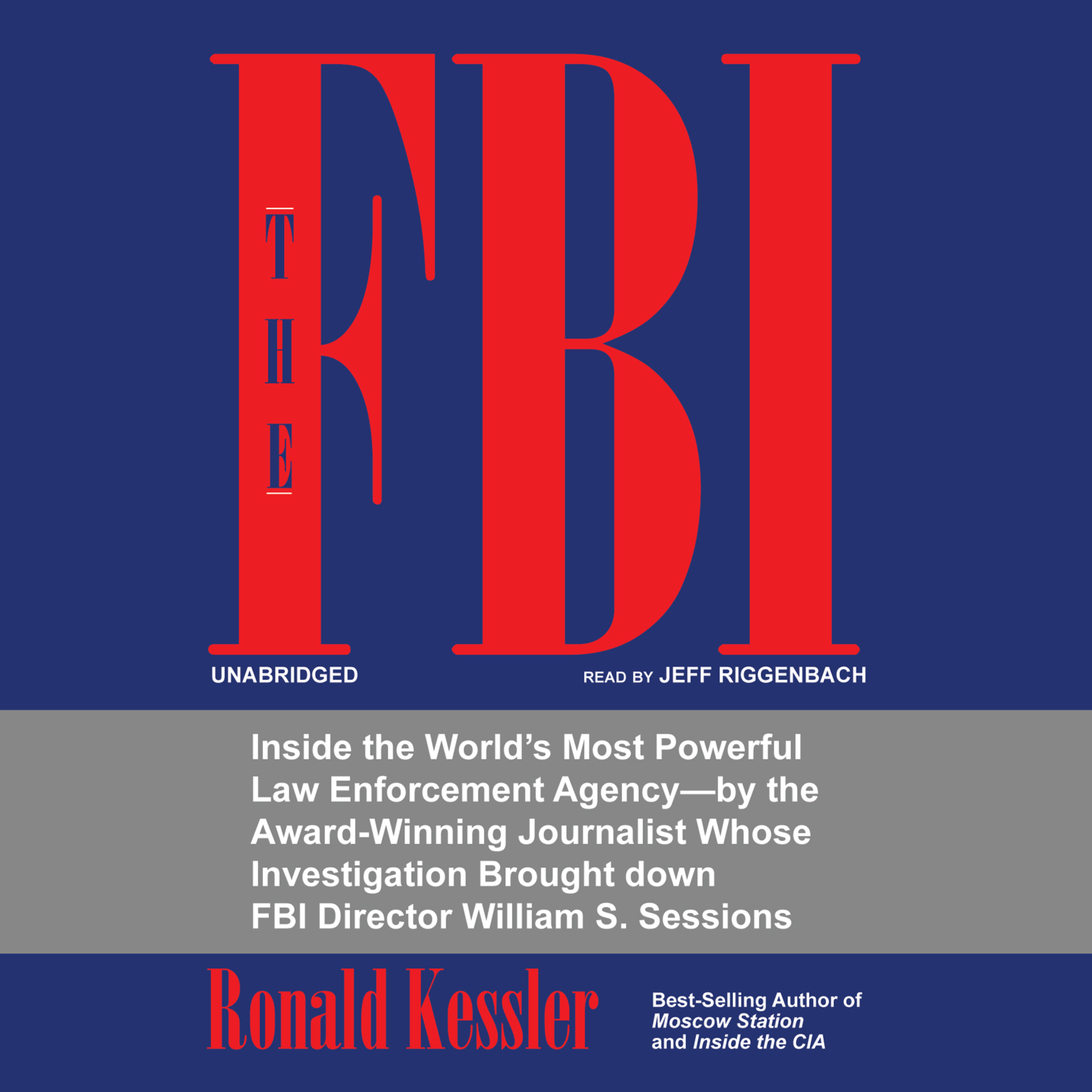 Printable The FBI: Inside the World's Most Powerful Law Enforcement Agency Audiobook Cover Art