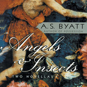 Angels & Insects Audiobook, by A. S. Byatt