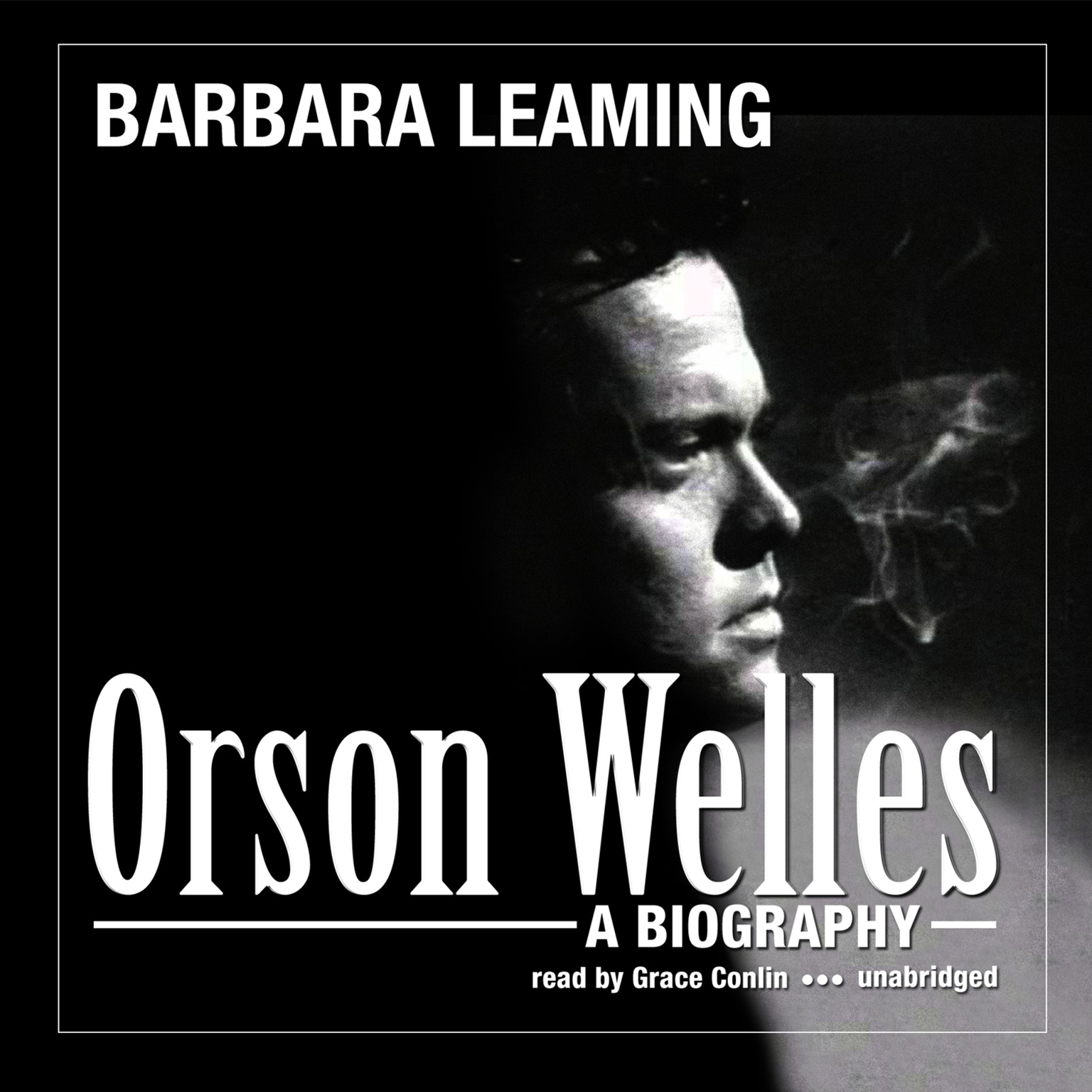 Printable Orson Welles: A Biography Audiobook Cover Art
