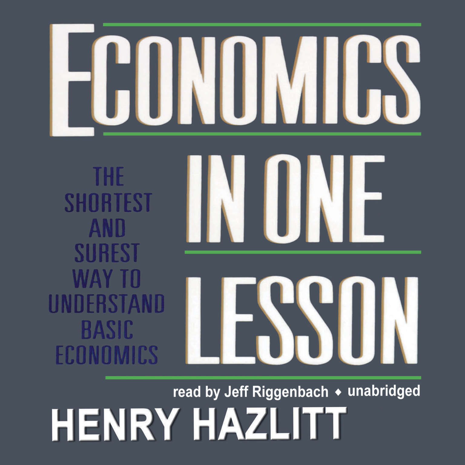 Printable Economics in One Lesson: The Shortest and Surest Way to Understand Basic Economics Audiobook Cover Art